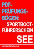 SBF See - Prüfungsbögen. Sportbootführerschein See